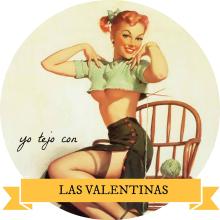 Yo tejo con Las Valentinas
