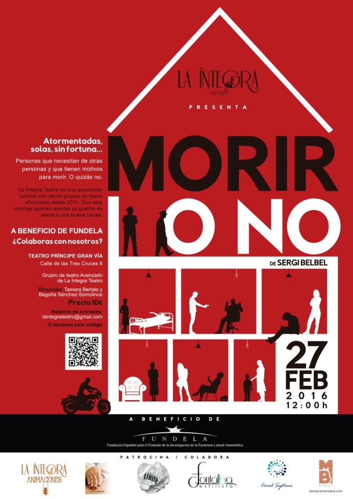 """""""Morir o no"""", La Íntegra Teatro"""