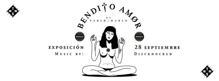 """Bendito Amor"" de Pablo Hablo en la Sala Siroco"
