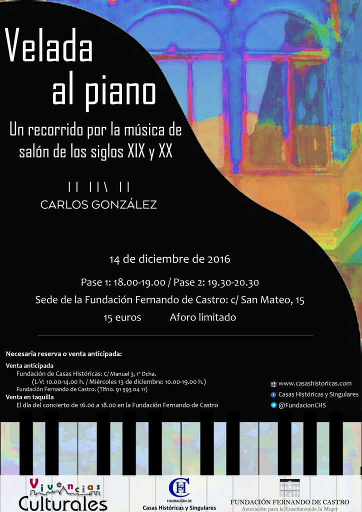 Velada al piano, Fundación de Casas Históricas y Singulares
