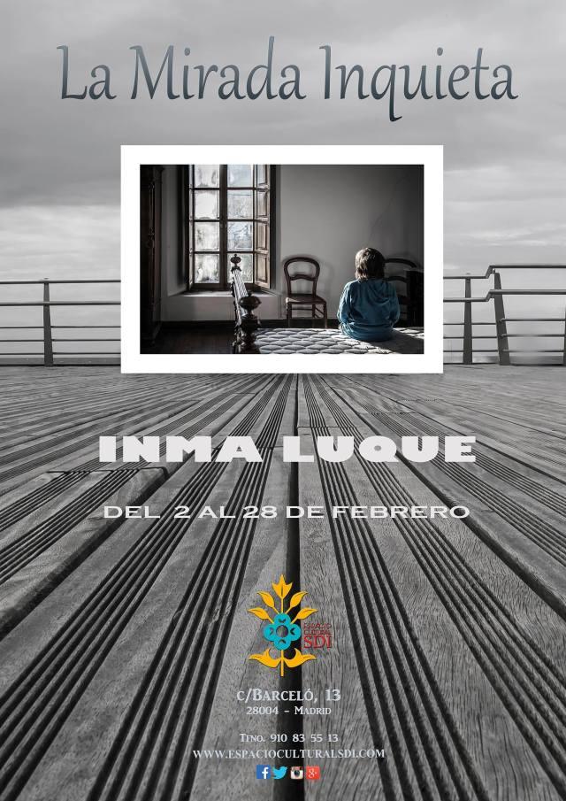 "Inma Luque, ""La mirada inquieta"""