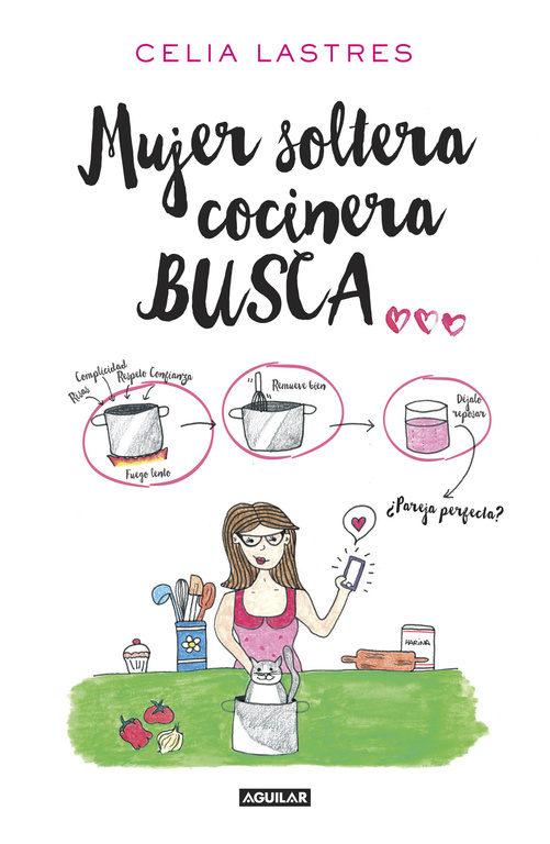"""""""Mujer soltera cocinera busca"""", Celia Lastres"""