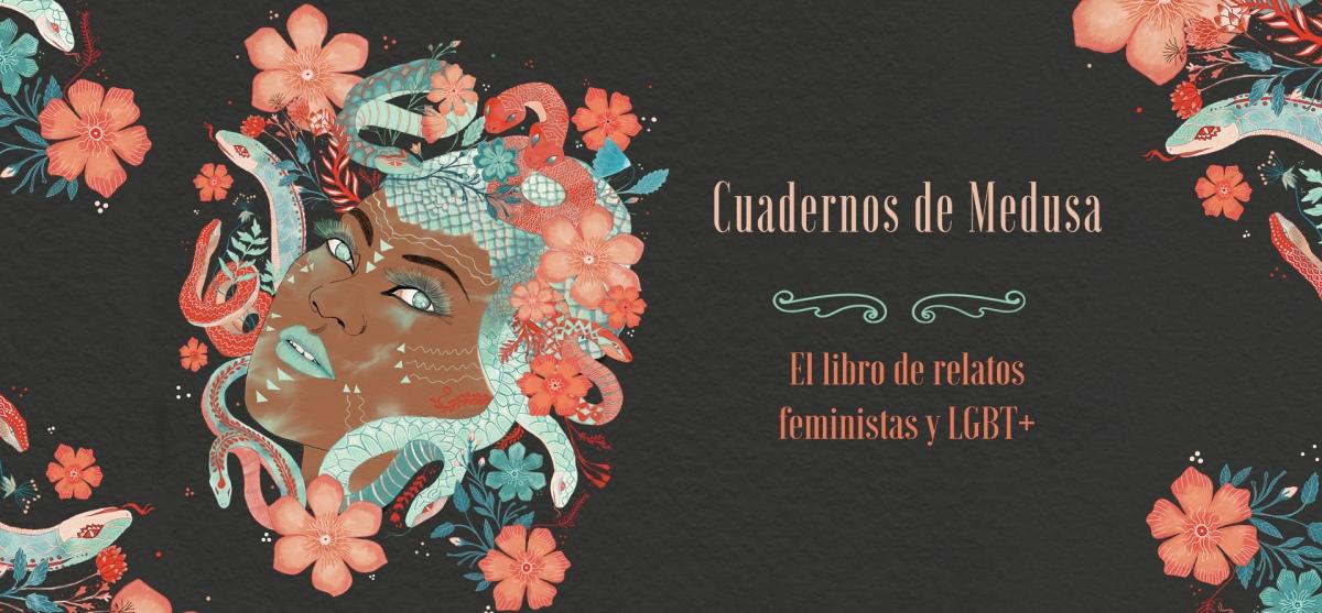 "RESEÑA: ""CUADERNOS DE MEDUSA"" DE EDITORIAL AMOR DE MADRE"